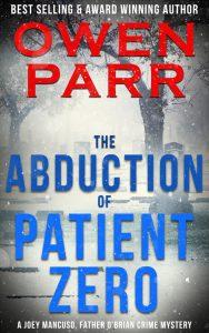 The Abduction of Patient Zero