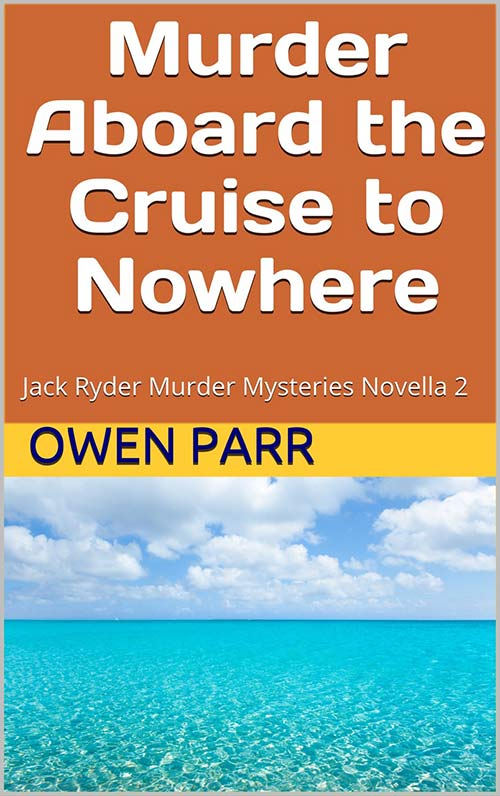 Murder Aboard the Cruise to Nowhere